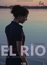 Река (2018) El río / The River